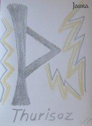 Die Bedeutung und Anwendung magischer, spiritueller Symbole und Gegenstände: Die Runen des 24er Futhark, Thurisaz - TH  -  Thurse, Riese